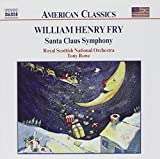 William Henry Fry : Santa Claus Symphony Royal Scottish National Orchestra