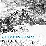 Climbing Days | Dan Richards