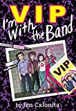 VIP: I'm with the Band