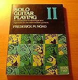 Solo Guitar Playing: Book 2 (Book II)