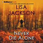 Never Die Alone | Lisa Jackson