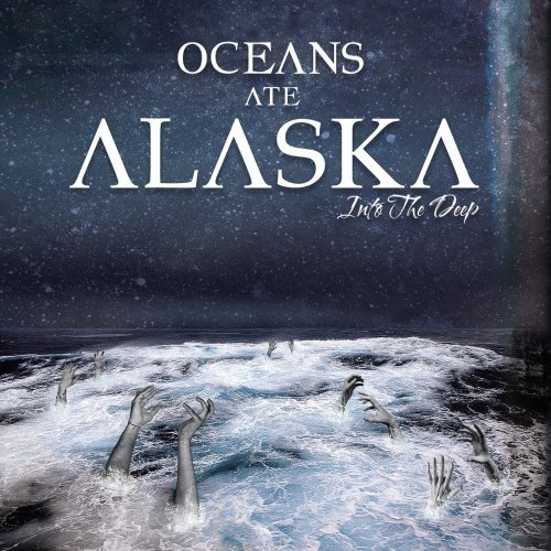 Oceans Ate Alaska-Into The Deep-2012-FiH Download