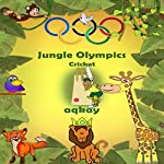 Jungle Olympics - Cricket | Aq Kay