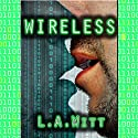 Wireless (       UNABRIDGED) by L.A. Witt Narrated by Ron Herczig