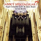Abbey Spectacular! Organ Favourites from St Ouen, Rouen