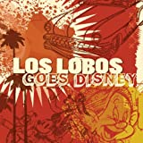 Goes Disneyby Los Lobos