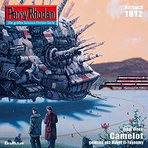 Camelot (Perry Rhodan 1812) Hörbuch