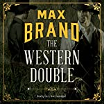 The Western Double | Max Brand