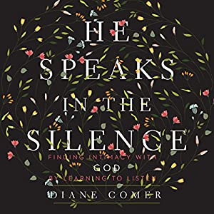 He Speaks in the Silence Audiobook