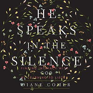 He Speaks in the Silence Audiobook