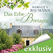 Das Erbe der Bretagne Hörbuch von Margot Baumann Gesprochen von: Sandrine Mittelstädt