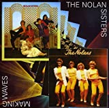 The Nolan Sisters The Nolan Sisters / Making Waves