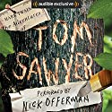 The Adventures of Tom Sawyer Hörbuch von Mark Twain Gesprochen von: Nick Offerman