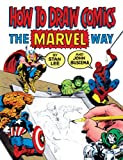 How To Draw Comics The Marvel Way (Turtleback School & Library Binding Edition) (0613919092) by Lee, Stan