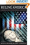 Ruling America: A History of Wealth a...