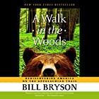 A Walk in the Woods: Rediscovering America on the Appalachian Trail Hörbuch von Bill Bryson Gesprochen von: Rob McQuay