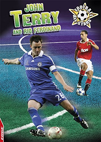 John Terry and Rio Ferdinand (EDGE - Football All-Stars)