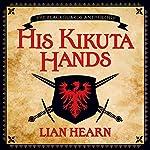His Kikuta Hands | Lian Hearn