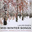 Lauridsen: Mid-Winter Songs