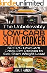 The Unbelievably Low-Carb Slow Cooker...