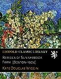 Rebecca of Sunnybrook Farm. [Boston-1904]