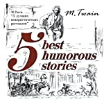 5 Best Humorous Stories (Bilingua) | Mark Twain