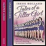 Tales of a Tiller Girl | Irene Holland