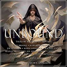 Unbound Audiobook by Shawn Speakman Narrated by Dick Hill, Tim Gerard Reynolds, Nick Podehl, Allyson Johnson, Christian Rodska, Emily Bauer