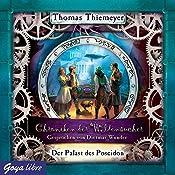 Der Palast des Poseidon (Chroniken der Weltensucher 2) | Thomas Thiemeyer