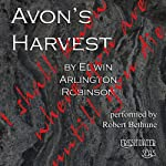 Avon's Harvest: Collected Poems of Edwin Arlington Robinson, Book 8 | Edwin Arlington Robinson
