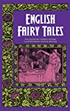 English Fairy Tales (Dover Children's Classics) (048621818X) by Joseph Jacobs