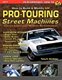 img - for How to Build GM Pro-Touring Street Machines book / textbook / text book