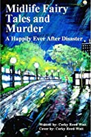 Midlife Fairy Tales and Murder [Kindle Edition]