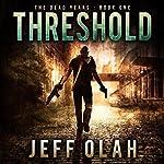 Threshold: The Dead Years, Book 1 | Jeff Olah