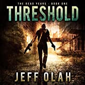 Threshold: The Dead Years, Book 1 | Jeff Olah