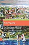 img - for Kyiv, Ukraine: The City of Domes and Demons from the Collapse of Socialism to the Mass Uprising of 2013-2014 book / textbook / text book