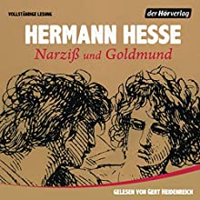 Narziß und Goldmund (       ungekürzt) von Hermann Hesse Gesprochen von: Gert Heidenreich