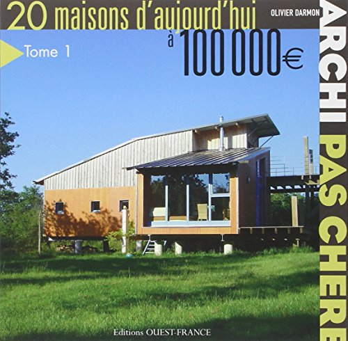 l i v r e t l charger archi pas ch re 20 maisons d 39 aujourd 39 hui 100 000 beaux livres. Black Bedroom Furniture Sets. Home Design Ideas