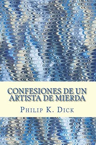 Confesiones De Un Artista De Mierda descarga pdf epub mobi fb2