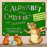 L'alphabet et les chiffres en chansons
