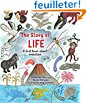 The Story of Life: A First Book About...