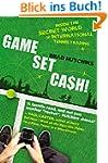 Game, Set, Cash!: Inside the Secret W...