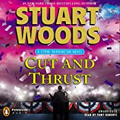 Cut and Thrust: Stone Barrington, Book 30 | [Stuart Woods]