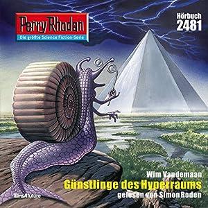 Günstlinge des Hyperraums (Perry Rhodan 2481) Hörbuch