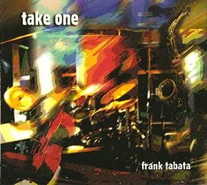 Amazon.com: Frank Tabata: Take One: Music