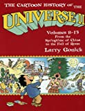 Cartoon History of the Universe II, Volumes 8-13: From the Springtime of China to the Fall of Rome (Cartoon History of the Universe II Vols. 8-13 (Prebound)) (1417710829) by Gonick, Larry