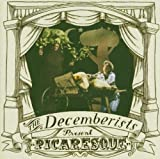 Decemberists Picaresque