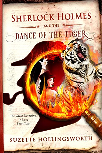 Sherlock Holmes & The Dance Of The Tiger by Suzette Hollingsworth ebook deal