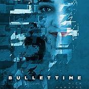 Bullettime | [Nick Mamatas]