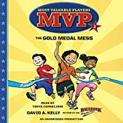 MVP #1: The Gold Medal Mess | David A. Kelly